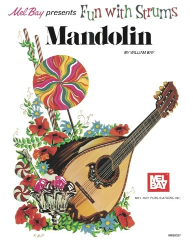 Mel Bay Fun with the Strums: Mandolin