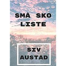 små sko liste (Norwegian Edition)