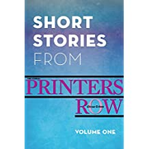 Short Stories from Printers Row, Volume One