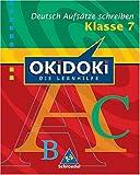 img - for OKiDOKi. Deutsch. Aufsatz 7. Schuljahr book / textbook / text book