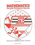 Mathematics : People, Problems, Results, Douglas Campbell, 0534032028