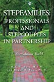 img - for Stepfamilies: Professionals and Stepcouples in Partnership book / textbook / text book