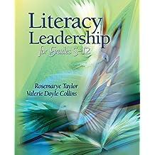 Literacy Leadership for Grades 5-12