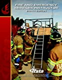 Fire and Emergency Services Instructor by IFSTA (2012-06-01)