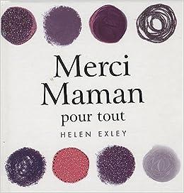 Merci Maman Pour Tout 9782873884178 Amazoncom Books