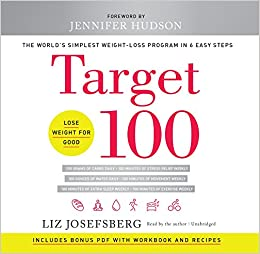 Target 100: The World's Simplest Weight-Loss Program in 6