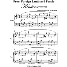 From Foreign Lands and People Kinderscenen Schumann Easy Piano Sheet Music