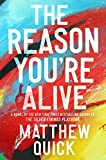 Image of The Reason You're Alive: A Novel