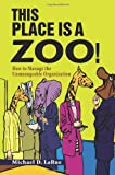 This Place Is a Zoo!, Michael LaRue, 0595234984