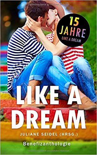 Juliane Seidel: Like a Dream