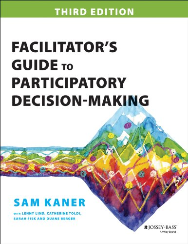 Facilitator's Guide to Participatory Decision-Making (Jossey-bass Business & Management Series) by Jossey-Bass