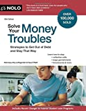 img - for Solve Your Money Troubles: Strategies to Get Out of Debt and Stay That Way book / textbook / text book