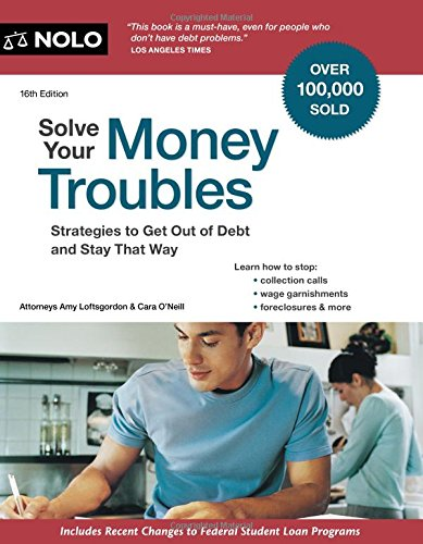 Download Solve Your Money Troubles: Strategies to Get Out of Debt and Stay That Way pdf epub