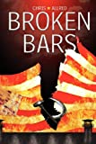Broken Bars, Chris Allred, 1907461574