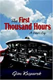 The First Thousand Hours, Jim Kasparek, 1414104340