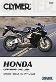 Honda CBR600RR 2003-2006 (Clymer Manuals: Motorcycle Repair)