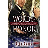 Word of Honor (Jacob St. Christopher Action & Adventure Book 2)