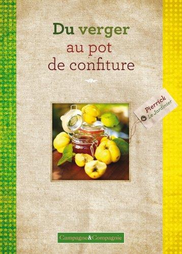 Du verger au pot de confiture (FA.GRAND PUBLIC) por Pierrick Le Jardinier