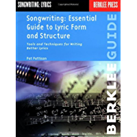 Songwriting: Essential Guide to Lyric Form and Structure: Tools and Techniques for Writing Better Lyrics (Songwriting… book cover