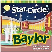 Star, Circle, Baylor: A Little Bear Shapes Book (Big Bear Books)