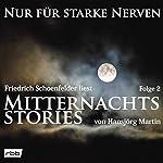 Mitternachtsstories von Hansjörg Martin 2 (Nur für starke Nerven 2)   Hansjörg Martin