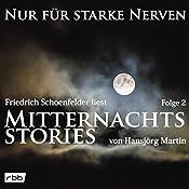 Mitternachtsstories von Hansjörg Martin 2 (Nur für starke Nerven 2) | Hansjörg Martin