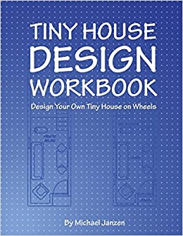 Awesome Buy Tiny House Design Workbook Design Your Own Tiny House Interior Design Ideas Gresisoteloinfo