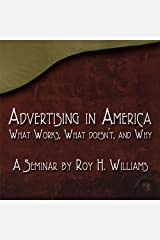 Advertising in America: What Works, What Doesn't, and Why Audible Audiobook