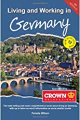 Living and Working in Germany: A Survival Handbook (Living & Working in Germany) Paperback