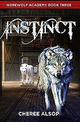 Werewolf Academy Book 3: Instinct