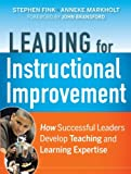 img - for Leading for Instructional Improvement: How Successful Leaders Develop Teaching and Learning Expertise book / textbook / text book