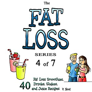 Fat Loss Tips 4: The Fat Loss Series: Book 4 of 7 - 40 Hörbuch
