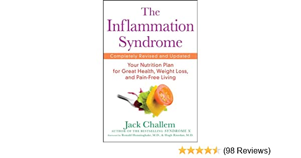 Amazon the inflammation syndrome your nutrition plan for great amazon the inflammation syndrome your nutrition plan for great health weight loss and pain free living ebook jack challem kindle store fandeluxe Image collections