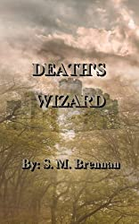 Death's Wizard (English Edition)
