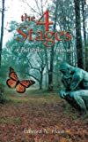 The 4 Stages of Butterflies and Humans, Edward N. Haas, 1481714511