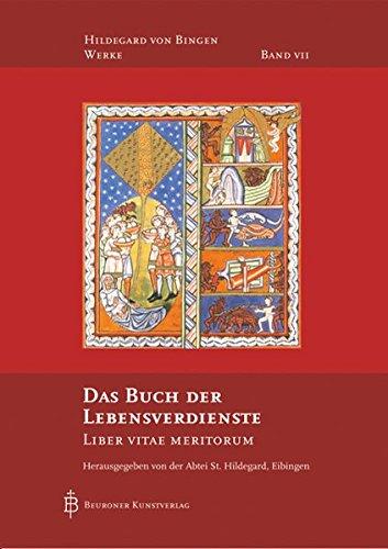 Das Buch der Lebensverdienste: Liber Vitae Meritorum (Hildegard von Bingen-Werke)