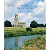 English Parish Churches and Chapels: Art, Architecture and People