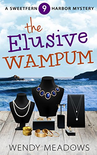 - The Elusive Wampum (Sweetfern Harbor Mystery Book 9)