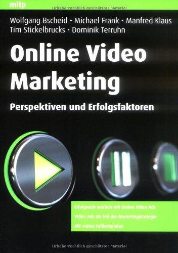 Online Video Marketing: Perspektiven und Erfolgsfaktoren