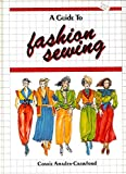 A Guide to Fashion Sewing 9780870055416