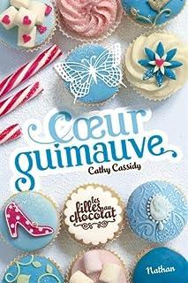 Les filles au chocolat 02 : Coeur de guimauve, Cassidy, Cathy