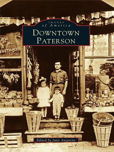 Downtown Paterson (Images of America (Arcadia - Mall City Atlantic Nj