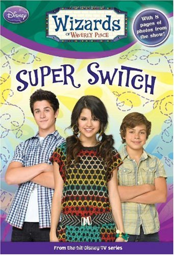 Read Online Wizards of Waverly Place #8: Super Switch! PDF