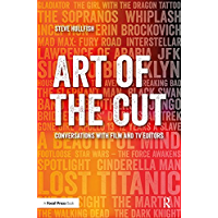 Art of the Cut: Conversations with Film and TV Editors