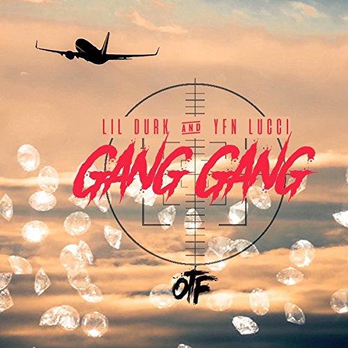 Gang Gang [Explicit]