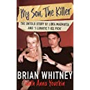 """My Son, The Killer: The Untold Story of Luka Magnotta and """"1 Lunatic 1 Ice Pick"""""""