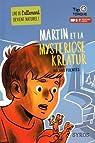 Martin et la mysteriöse Kreatur par Fuentès