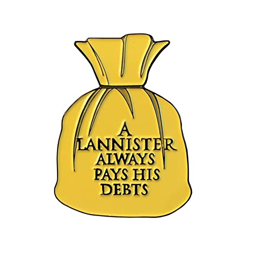 A Lannister Always Pays His Debts, Game of Thrones Pin | Enamel Pins for  Backpacks Hat pins Funny Pins Meme Pins Cool Pins Cute Pins Button Pins