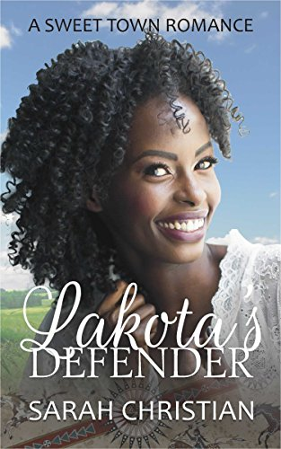 Search : Lakota's Defender (Sweet Town Clean Historical Western Romance Book 21)