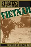 img - for Vietnam: Strategy for a Stalemate by F. Charles Parker (1988-12-03) book / textbook / text book